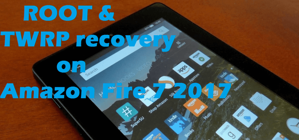 TWRP recovery on Amazon Fire 7 2017