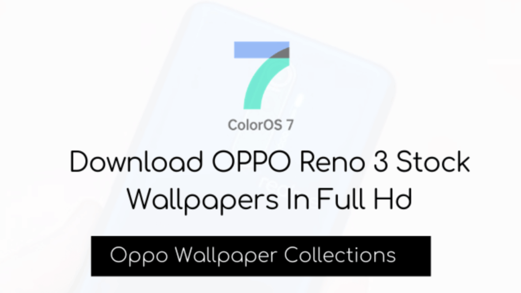 stock wallpapers of Oppo Reno 3