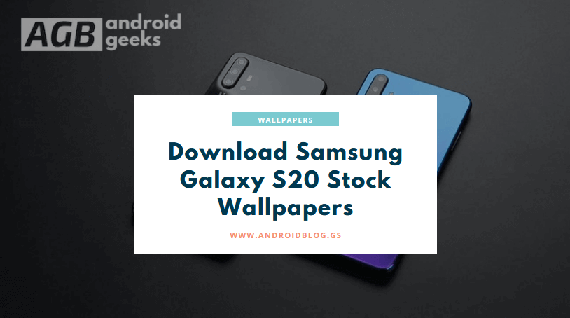 download the Samsung Galaxy S20 stock wallpaper