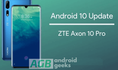 Stable Android 10 For ZTE Axon 10 Pro