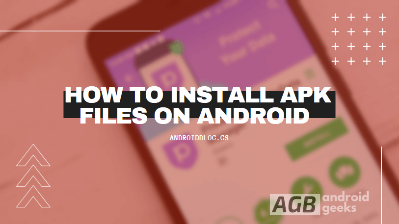 how to install apk files on android phones