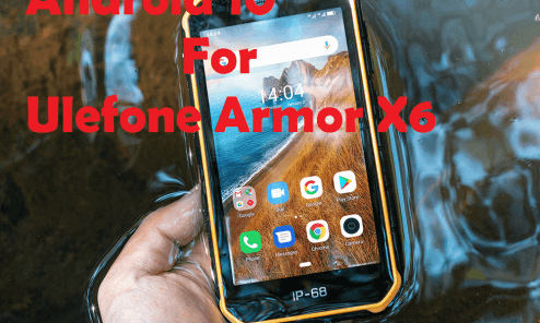 Lineage OS 17 Android 10 for Ulefone Armor X6