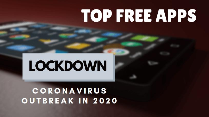 Top Free App to Try in Lockdown