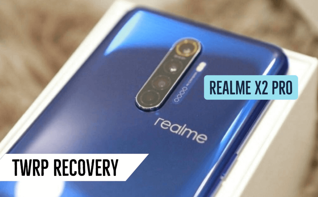 official TWRP recovery for Realme X2 Pro