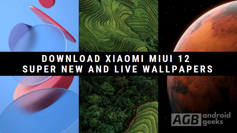 Download Xiaomi MIUI 12 Super New Wallpapers and Live Wallpapers