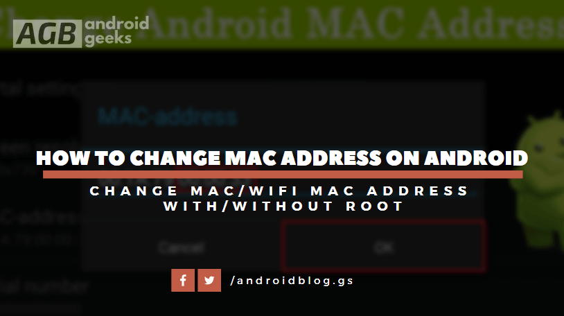 How To Change MAC Address Or WiFi MAC Address On Android