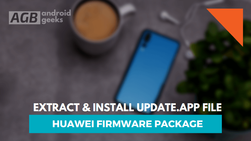 Install Update.app file from Huawei Firmware Package
