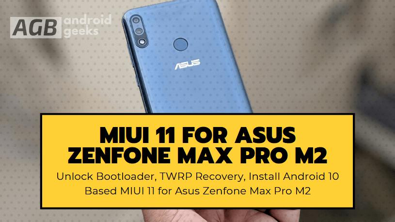 MIUI 11 for Asus Zenfone Max Pro M2