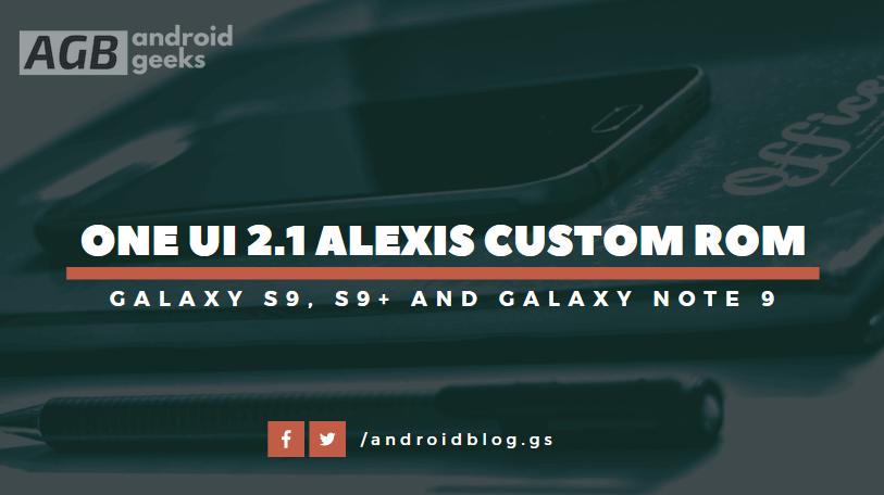 One UI 2.1 Update Alexis Custom ROM