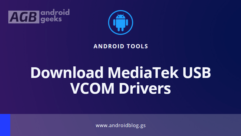 Download MediaTek USB VCOM Drivers