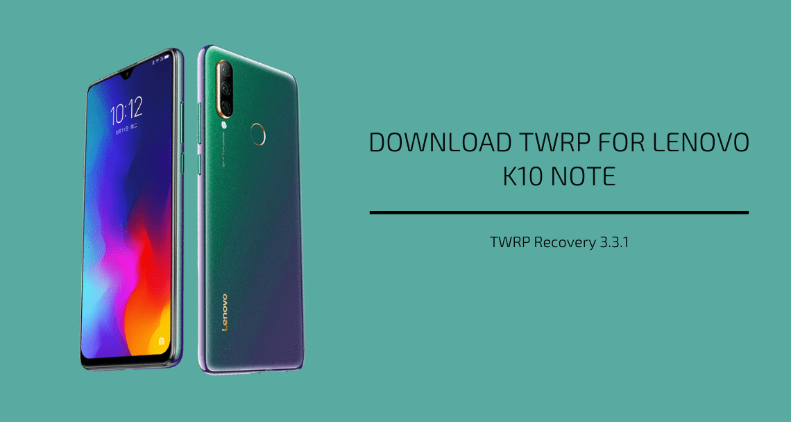 TWRP recovery on Lenovo K10